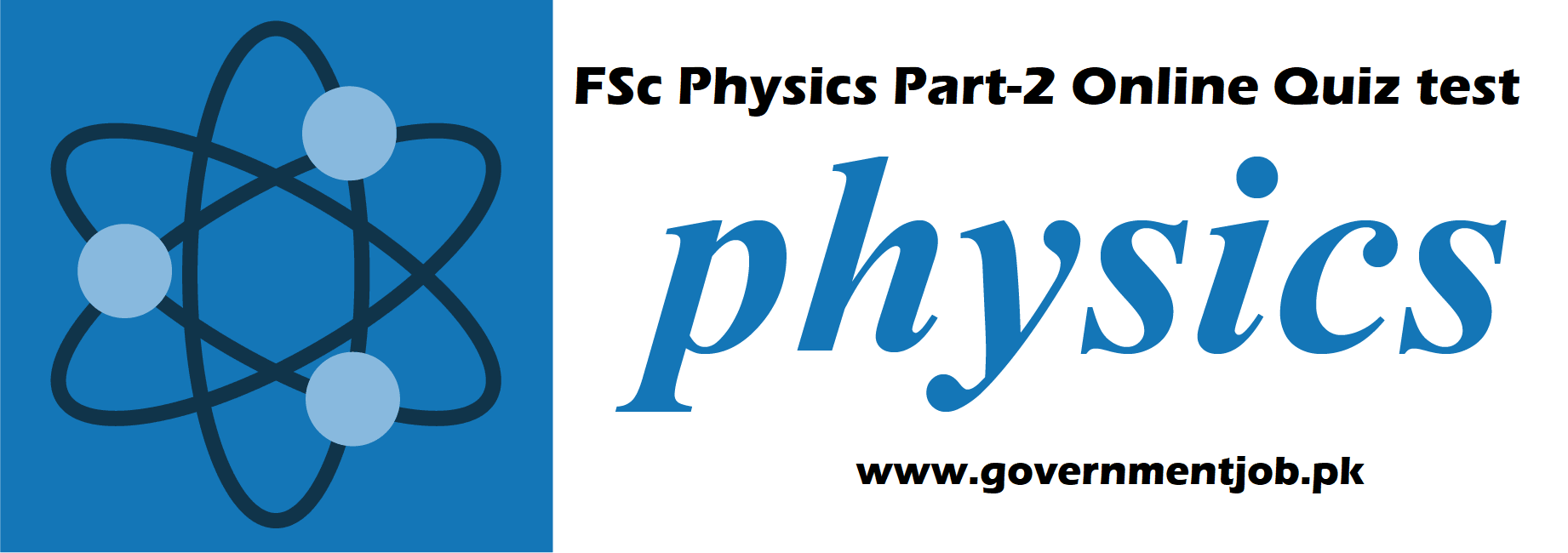 Physics FSc Par 2 Online mcqs Test governmentjob.pk